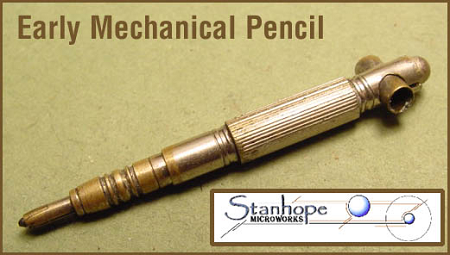 Early Stanhope Mechanical Propelling Pencil