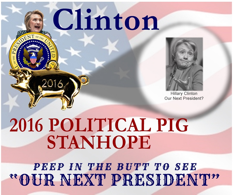 2016 US Presidential Democratic Candidate Hillary Clinton Stanhope Political Pig