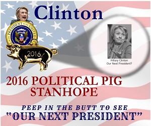 "2016 Political ""Learned Pig"" Stanhope - Hillary Clinton"
